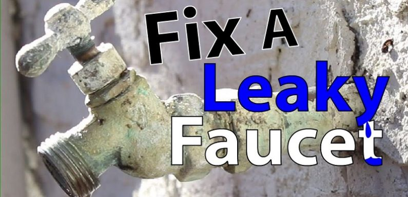 How to fix a leaking tap yourself? Step by step guideline